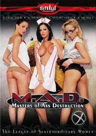 Mad Masters Of Ass Destruction